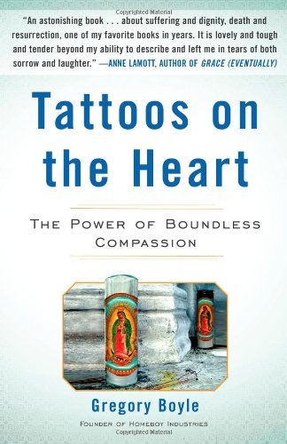 Tattoos on the Heart The Power of Boundless Compassion  2010 edition cover