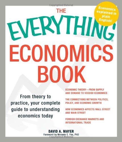 Economics Book From Theory to Practice, Your Complete Guide to Understanding Economics Today  2010 edition cover