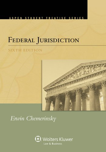 Federal Jurisdiction  6th 2012 (Student Manual, Study Guide, etc.) edition cover
