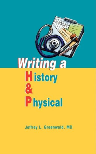 Writing a History and Physical   2003 9781560536024 Front Cover