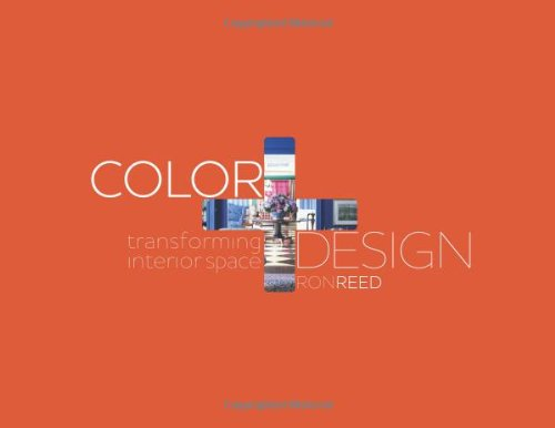 Color + Design Transforming Interior Space  2010 edition cover