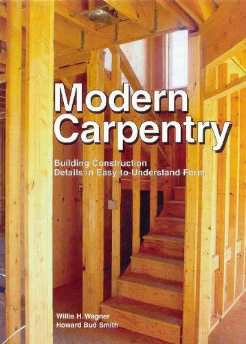 Modern Carpentry Building Construction Details in Easy-to-Understand Form 10th 2003 edition cover