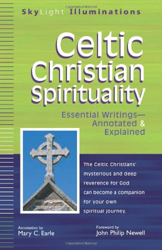 Celtic Christian Spirituality Essential Writings  2011 (Annotated) edition cover