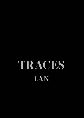 Traces: LAN (Local Architecture Network)  2014 9781940291024 Front Cover
