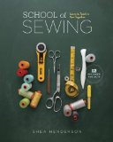 School of Sewing Learn It. Teach It. Sew Together  2014 9781940655024 Front Cover