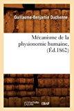 Mecanisme de la Physionomie Humaine, (Ed.1862)  0 edition cover