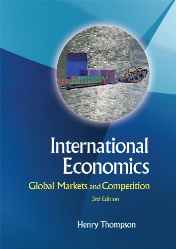 International Economics Global Markets and Competition 3rd 2010 edition cover