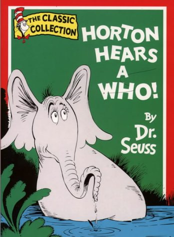 Horton Hears a Who (Dr.Seuss Classic Collection) N/A edition cover