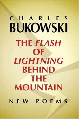 Flash of Lightning Behind the Mountain New Poems  2004 edition cover