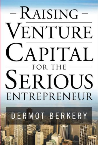 Raising Venture Capital for the Serious Entrepreneur   2008 edition cover