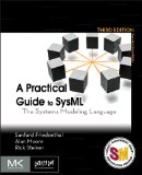 Practical Guide to SysML The Systems Modeling Language 3rd 2014 9780128002025 Front Cover