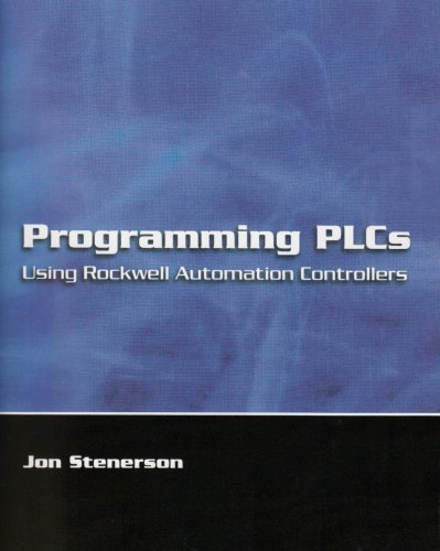 Programming PLCs Using Rockwell Automation Controllers   2004 edition cover