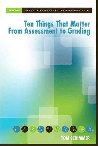 Ten Things That Matter from Assessment to Grading   2014 edition cover