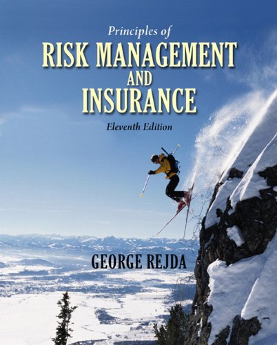 Principles of Risk Management and Insurance  11th 2011 edition cover