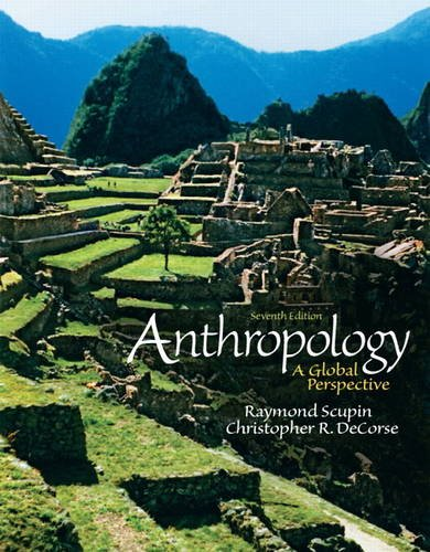 Anthropology A Global Perspective 7th 2012 (Revised) edition cover