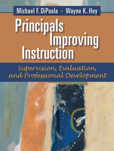 Principals Improving Instruction Supervision, Evaluation, and Professional Development  2008 9780205491025 Front Cover