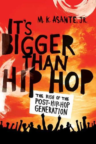 It's Bigger Than Hip Hop The Rise of the Post-Hip-Hop Generation  2009 9780312593025 Front Cover