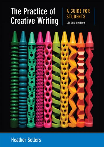 Practice of Creative Writing A Guide for Students 2nd 2013 edition cover