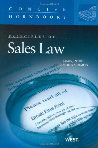 Principles of Sales Law the Concise Hornbook Series   2009 edition cover