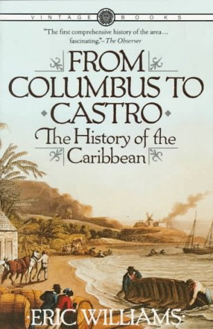 From Columbus to Castro The History of the Caribbean 1492-1969  1984 edition cover