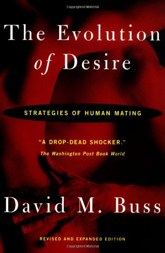 Evolution of Desire Strategies of Human Mating 3rd 2003 (Revised) edition cover