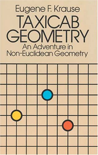 Taxicab Geometry An Adventure in Non-Euclidean Geometry Reprint  edition cover