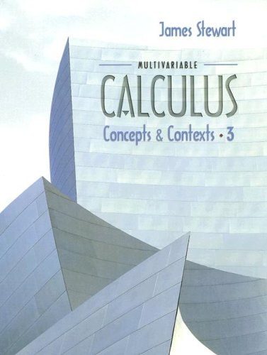 Multivariable Calculus Concepts and Contexts 3rd 2005 edition cover