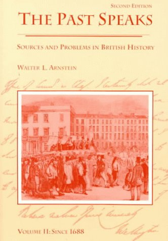 Past Speaks Sources and Problems in British History, since 1688 2nd 1993 edition cover