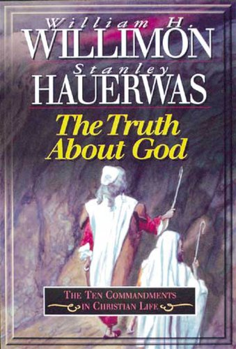 Truth about God The Ten Commandments in Christian Life N/A edition cover