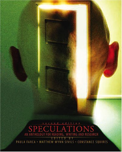 Speculations An Anthology for Reading, Writing, and Research 2nd 2006 (Revised) 9780757525025 Front Cover