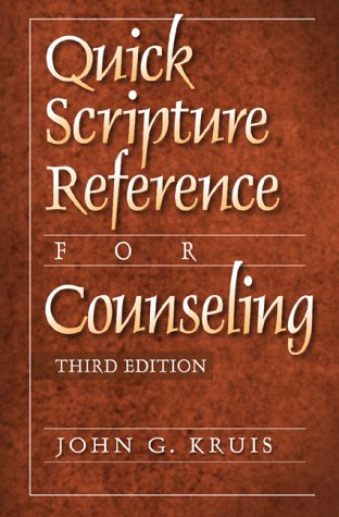 Quick Scripture Reference for Counseling  3rd 2000 (Revised) edition cover