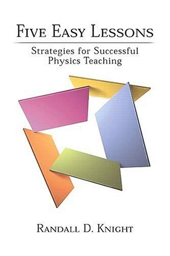 Five Easy Lessons Strategies for Successful Physics Teaching  2003 edition cover