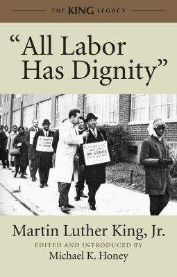 All Labor Has Dignity   2012 9780807086025 Front Cover