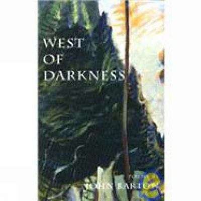 West of Darkness  2nd 1999 9780888784025 Front Cover