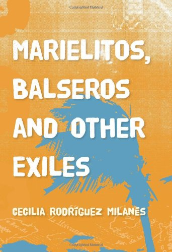Marielitos, Balseros and Other Exiles   2009 edition cover