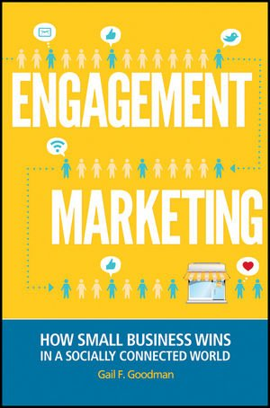 Engagement Marketing How Small Business Wins in a Socially Connected World  2012 edition cover