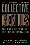 Collective Genius The Art and Practice of Leading Innovation  2014 edition cover