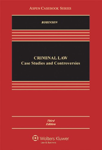 Criminal Law Case Studies and Controversies 3rd 2012 (Revised) edition cover