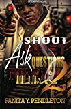 Shoot First Ask Questions Never Part 2  Large Type  9781490984025 Front Cover