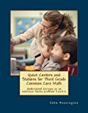 Quick Centers and Stations for Third Grade Common Core Math Understand Division as an Unknown-Factor Problem 3. oa. b. 6 N/A 9781491239025 Front Cover