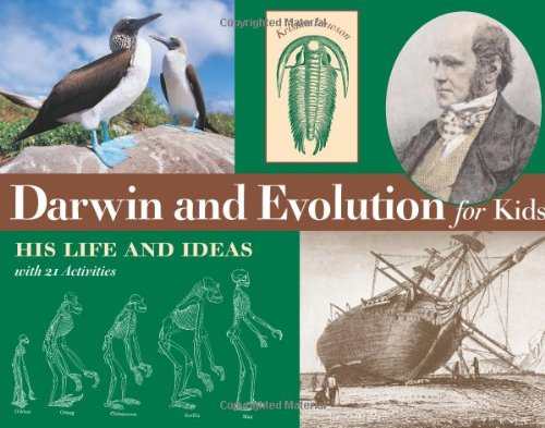 Darwin and Evolution for Kids His Life and Ideas with 21 Activities  2003 edition cover