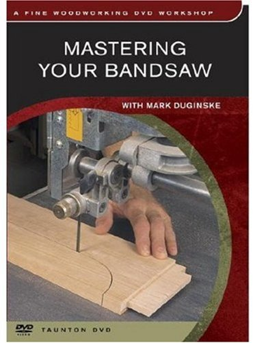 Mastering Your Bandsaw:  2003 edition cover