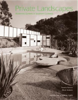 Private Landscapes Modernist Gardens in Southern California  2003 9781568984025 Front Cover
