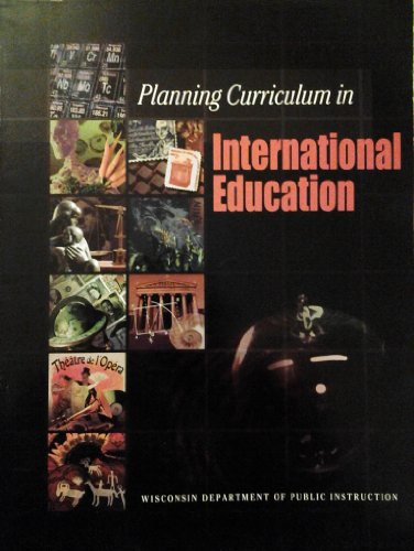 Planning Curriculum in International Education 1st 2002 9781573371025 Front Cover