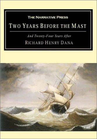 Two Years Before the Mast And Twenty-Four Years After  2001 9781589761025 Front Cover