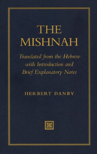 Mishnah Translated from the Hebrew with Introduction and Brief Explanatory Notes  2012 edition cover
