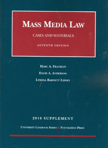 Mass Media Law, Cases and Materials, 7th, 2010 Supplement  7th (Revised) edition cover