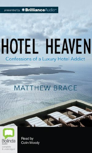 Hotel Heaven: Confessions of a Luxury Hotel Addict  2013 edition cover