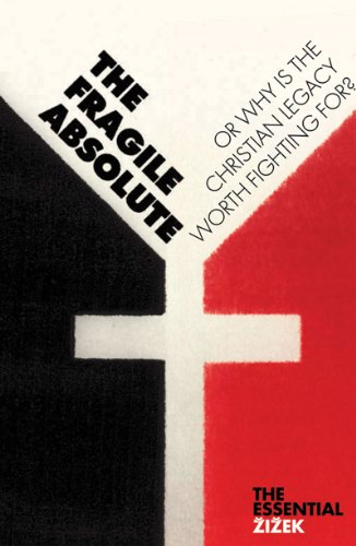 Fragile Absolute Or, Why Is the Christian Legacy Worth Fighting For? 2nd 2008 edition cover
