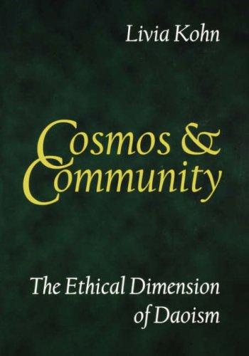 Cosmos and Community The Ethical Dimension of Daoism  2005 9781931483025 Front Cover